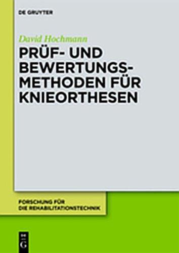9783110267853: Pruf- Und Bewertungsmethoden Fur Knieorthesen