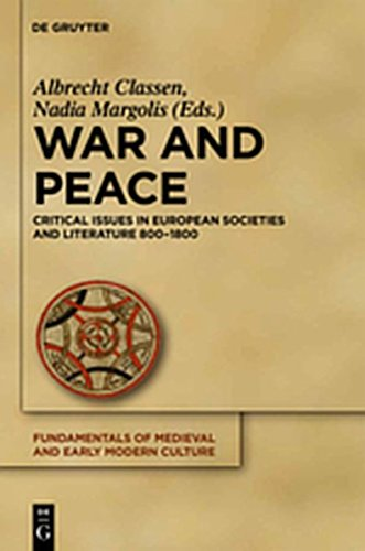 9783110268232: War and Peace: Critical Issues in European Societies and Literature 800-1800 (Fundamentals of Medieval and Early Modern Culture)
