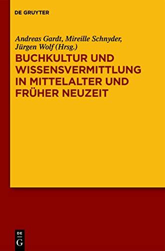 9783110268706: Buchkultur Und Wissensvermittlung in Mittelalter Und Fruher Neuzeit