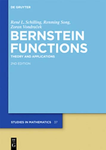9783110269000: Bernstein Functions: Theory and Applications (de Gruyter Studies in Mathematics)