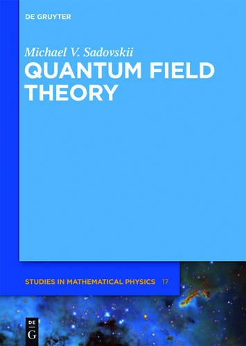 9783110270365: Quantum Field Theory (De Gruyter Studies in Mathematical Physics)
