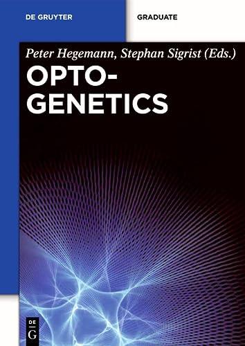 9783110270716: Optogenetics (Dahlem Workshop Reports)