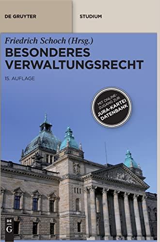 9783110273632: Besonderes Verwaltungsrecht: Mit Onlinezugang zur Jura-Kartei-Datenbank (Print-Ausgabe) (De Gruyter Studium)