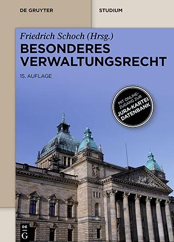 9783110273632: Besonderes Verwaltungsrecht: Mit Onlinezugang Zur Jura-Kartei-Datenbank (Print-Ausgabe) (de Gruyter Studium) (German Edition)