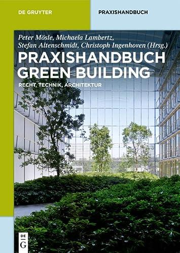 9783110275179: Praxishandbuch Green Building: Nachhaltige Bestands- Und Neubauten