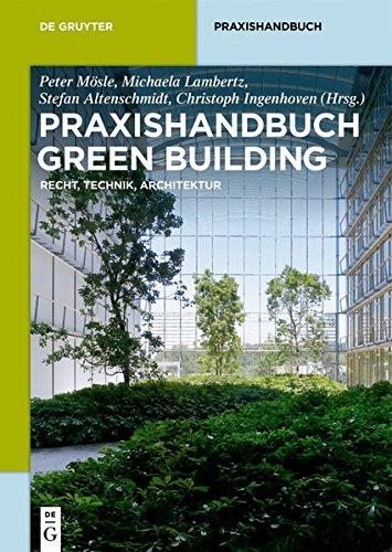 9783110275292: Praxishandbuch Green Building: Nachhaltige Bestands- Und Neubauten