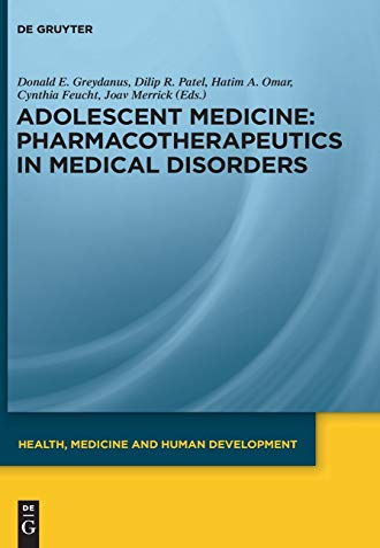 Pharmacotherapeutics in Medical Disorders: Donald E. Greydanus
