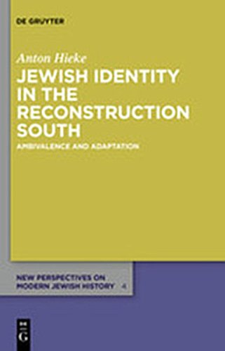 9783110277753: Jewish Identity in the Reconstruction South: Ambivalence and Adaptation (New Perspectives on Modern Jewish History)