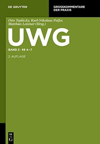 UWG Band 2. §§ 4-7 (Gesetz gegen den unlauteren Wettbewerb): Otto Teplitzky