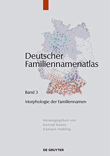 9783110278330: Morphologie Der Familiennamen (Deutscher Familiennamen - Atlas) (German Edition)