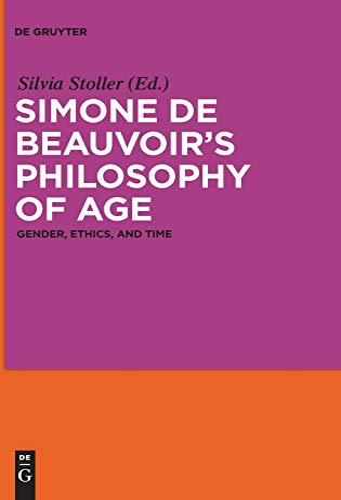 9783110279122: Simone de Beauvoirs Philosophy of Age