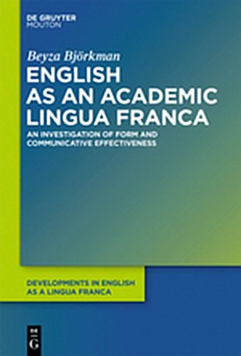 9783110279559: English as an Academic Lingua Franca: An Investigation of Form and Communicative Effectiveness (Developments in English as a Lingua Franca)