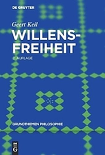 9783110279597: Willensfreiheit (Grundthemen Philosophie) (German Edition)
