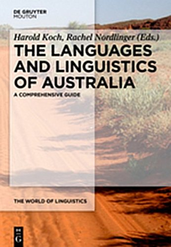 9783110279788: The Languages and Linguistics of Australia: A Comprehensive Guide (The World of Linguistics)