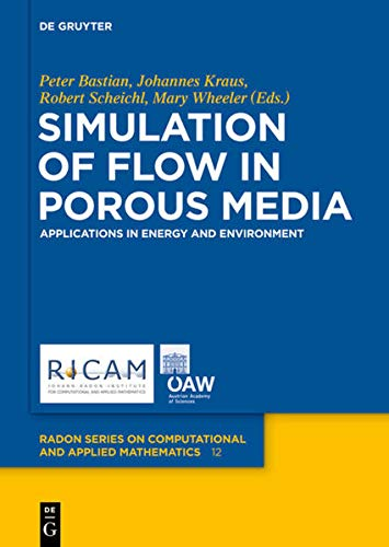 9783110282214: Simulation of Flow in Porous Media (Radon Series on Computational and Applied Mathematics)