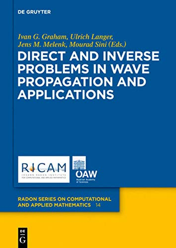 9783110282238: Direct and Inverse Problems in Wave Propagation and Applications (Radon Series on Computational and Applied Mathematics)