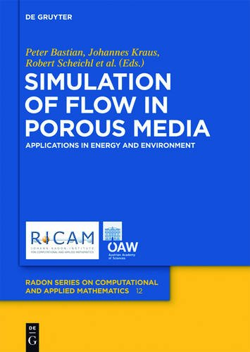 9783110282252: Simulation of Flow in Porous Media: Applications in Energy and Environment (Radon Series on Computational and Applied Mathematics)