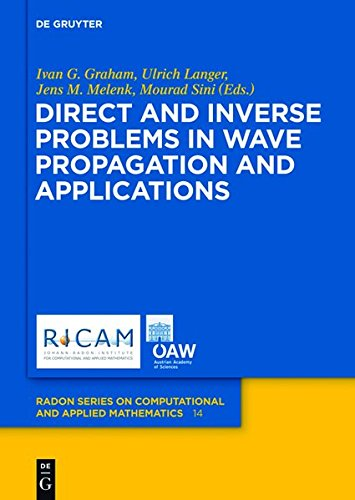9783110282290: Direct and Inverse Problems in Wave Propagation and Applications (Radon Series on Computational and Applied Mathematics)