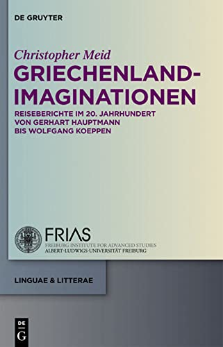 9783110282849: Griechenland-Imaginationen (Linguae & Litterae)