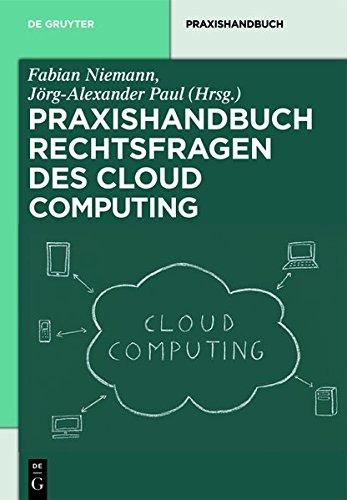 9783110283655: Rechtsfragen Des Cloud Computing: Herausforderungen Fur Die Unternehmerische Praxis (de Gruyter Handbuch)