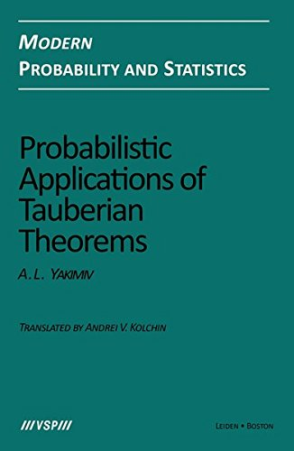9783110284393: Probabilistic Applications of Tauberian Theorems