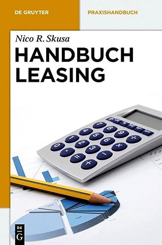 9783110284614: Handbuch Leasing (de Gruyter Praxishandbuch)
