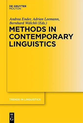9783110284669: Methods in Contemporary Linguistics (Trends in Linguistics: Studies & Monographs) (Trends in Linguistics. Studies and Monographs [TiLSM])