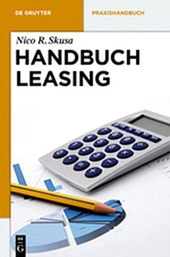 9783110284690: Handbuch Leasing (de Gruyter Praxishandbuch) (German Edition)
