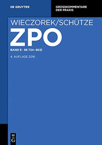 Zivilprozessordnung und Nebengesetze 09 §§ 724-802l