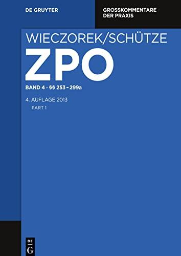 Zivilprozessordnung und Nebengesetze Band 12. §§ 1067-1109; Internationales ...