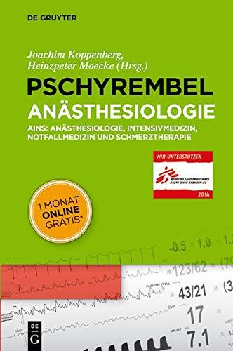 9783110285628: Pschyrembel Anästhesiologie: AINS: Anästhesiologie, Intensivmedizin, Notfallmedizin und Schmerztherapie