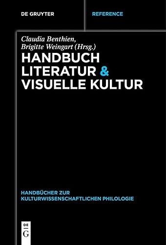 9783110285659: Handbuch Literatur & Visuelle Kultur (Handbucher Zur Kulturwissenschaftlichen Philologie) (German Edition)