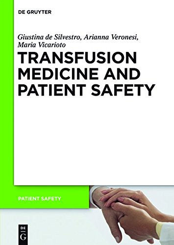 9783110287080: Transfusion Medicine and Patient Safety