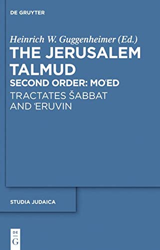 Tractates abbat and Eruvin STJ 68 (Studia Judaica) (English and Hebrew Edition) (3110289008) by Heinrich W. Guggenheimer