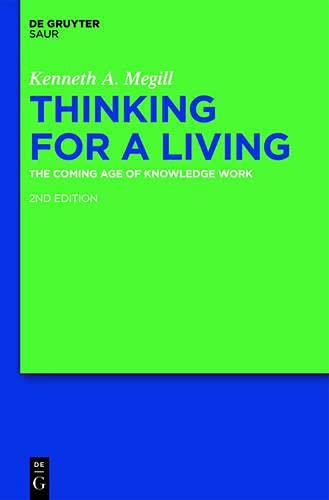 Thinking for a Living: The Coming Age: Kenneth A. Megill