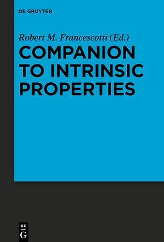 9783110290868: Companion to Intrinsic Properties