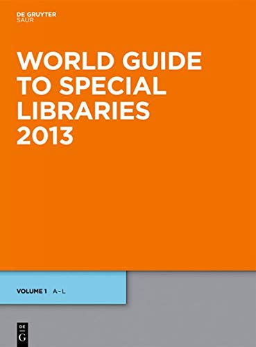 9783110292244: World Guide to Special Libraries 2013 (World Guide to Special Libraries/Internationales Handbuch Der Spezialbibliotheken)