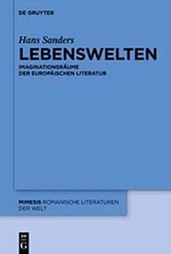 9783110292664: Lebenswelten: Imaginationsraume Der Europaischen Literatur (Mimesis) (German Edition)