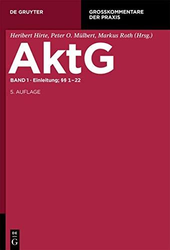 Einleitung 1-22 (Groskommentare Der Praxis): Gregor Bachmann, Sebastian Mock, Christine Windbichler...