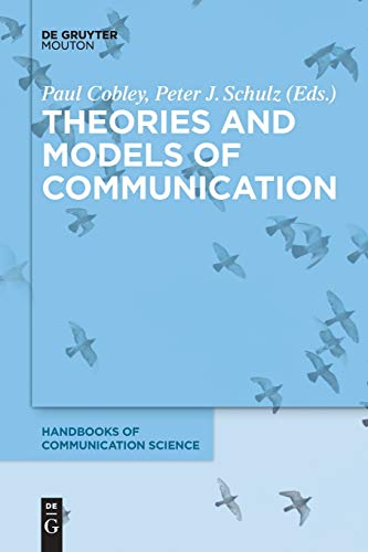 9783110294804: Theories and Models of Communication (Handbooks of Communication Science)