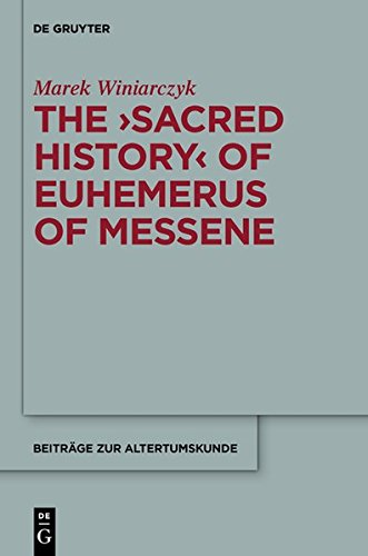 9783110294897: The Sacred History of Euhemerus of Messene (Beitr GE Zur Altertumskunde)