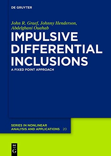 9783110295320: Impulsive Differential Inclusions: A Fixed Point Approach