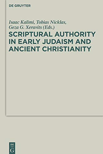 9783110295542: Scriptural Authority in Early Judaism and Ancient Christianity (Deuterocanonical and Cognate Literature Studies)