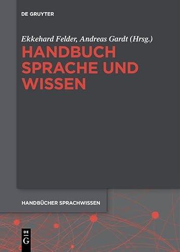9783110295689: Handbuch Sprache Und Wissen (Handbücher Sprachwissen) (German Edition)
