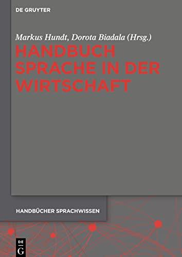 9783110295801: Handbuch Sprache in der Wirtschaft (Handbucher Sprachwissen)