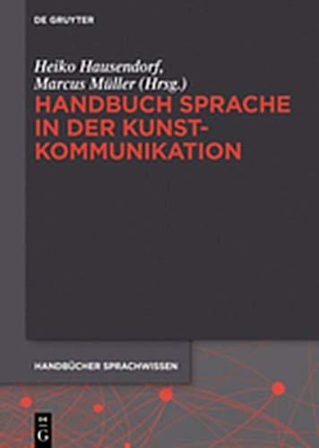 9783110296280: Handbuch Sprache in Der Kunstkommunikation (German Edition)
