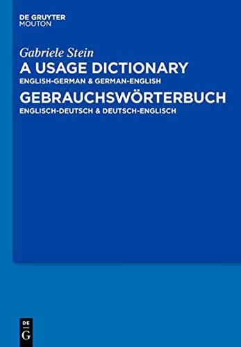 Usage Dictionary English-German / German-English - Gebrauchswörterbuch Englisch-Deutsch &...