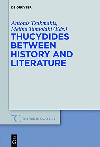 9783110297768: Thucydides Between History and Literature (Trends in Classics - Supplementary Volumes)