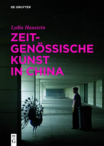 9783110298154: Zeitgenossische Kunst in China (German Edition)
