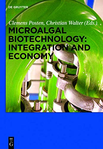 9783110298277: Microalgal Biotechnology: Integration and Economy